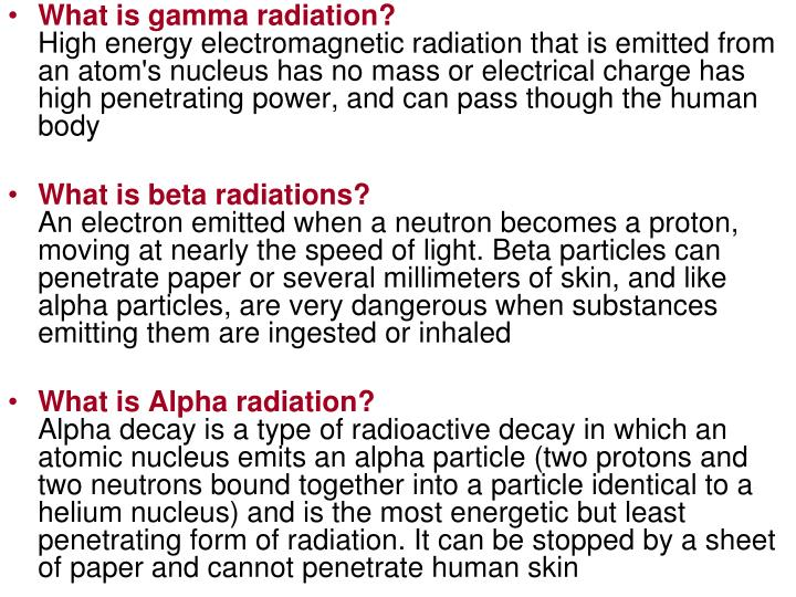 What is gamma radiation?