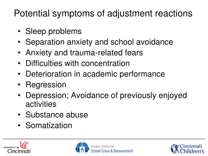 Potential symptoms of adjustment reactions
