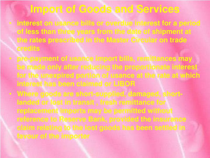 Import of Goods and Services