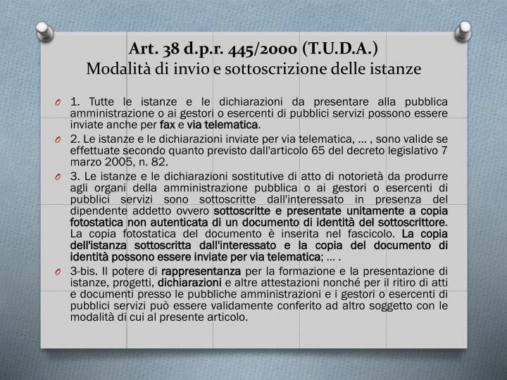 Art. 38 d.p.r. 445/2000 (T.U.D.A.)