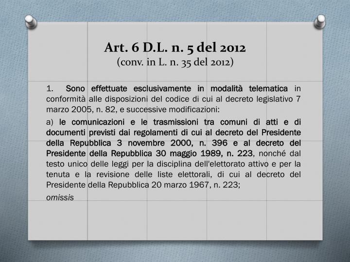 Art. 6 D.L. n. 5 del 2012