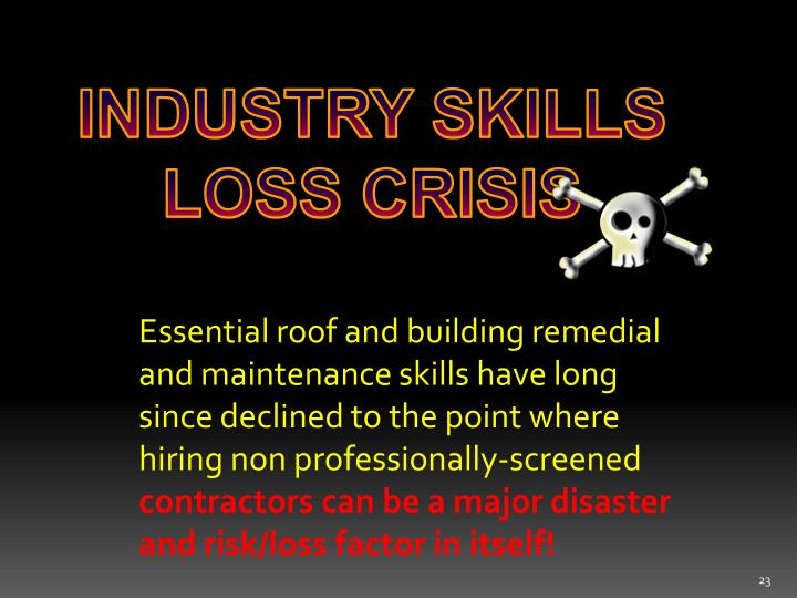 INDUSTRY SKILLS LOSS CRISIS