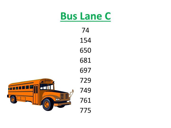 Bus Lane C