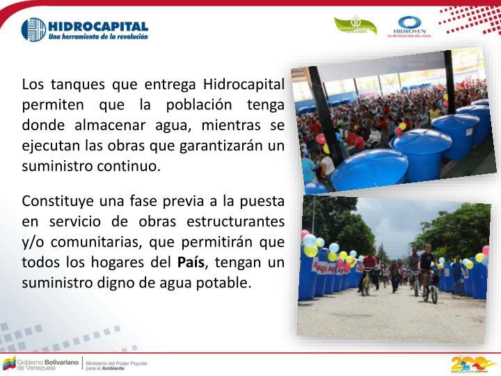 Los tanques que entrega Hidrocapital permiten que la población tenga donde almacenar agua, mientras se ejecutan las obras