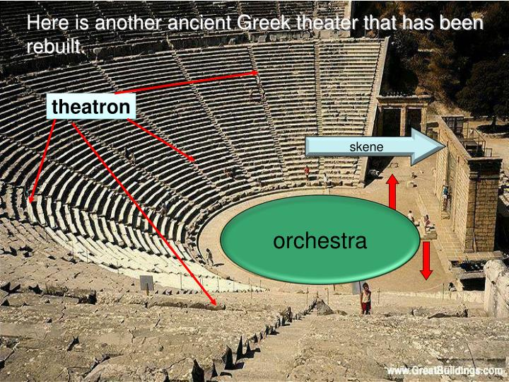 Here is another ancient Greek theater that has been rebuilt.