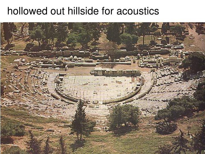 hollowed out hillside for acoustics