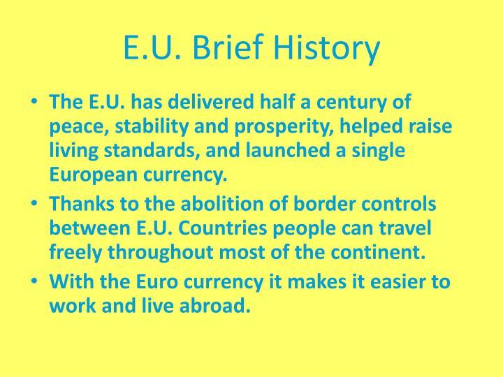 E.U. Brief History