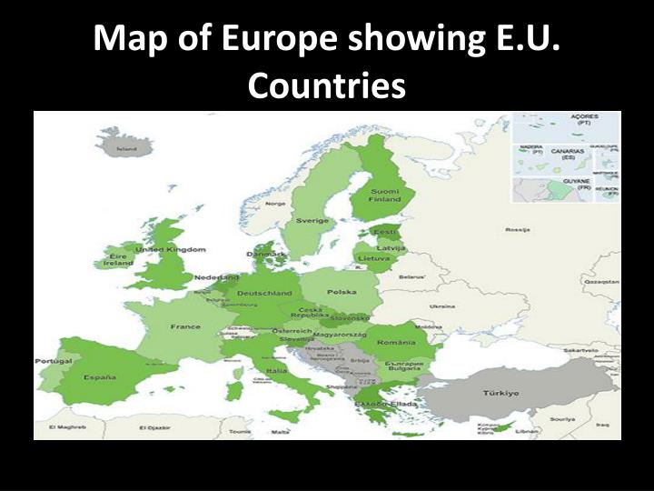 Map of europe showing e u countries