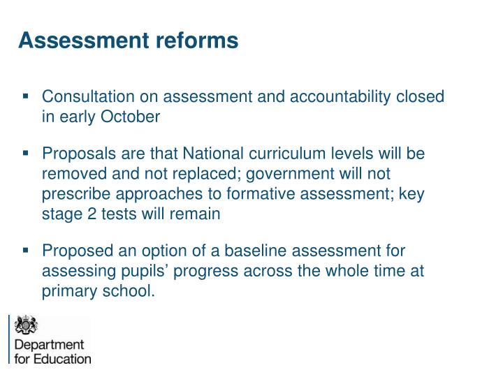 Assessment reforms