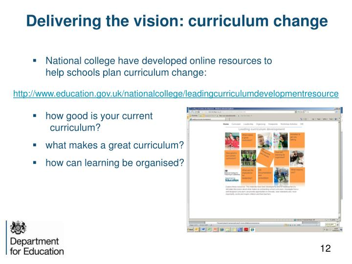Delivering the vision: curriculum change