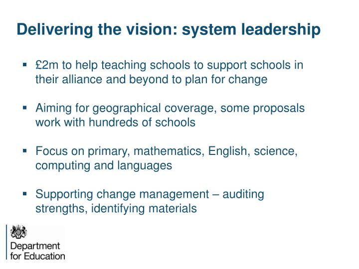 Delivering the vision: system leadership