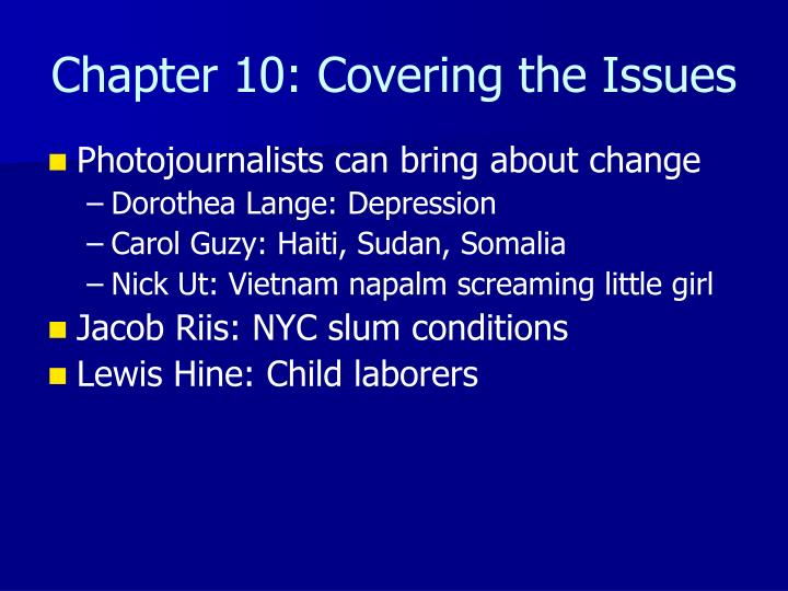 Chapter 10: Covering the Issues