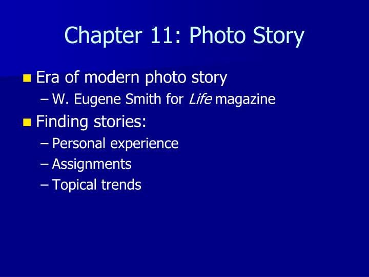Chapter 11: Photo Story