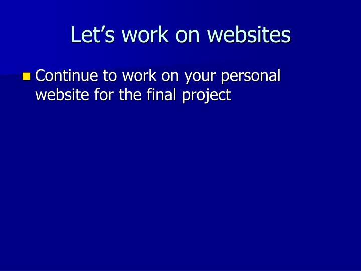 Let's work on websites