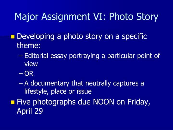 Major Assignment VI: Photo Story