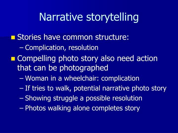 Narrative storytelling
