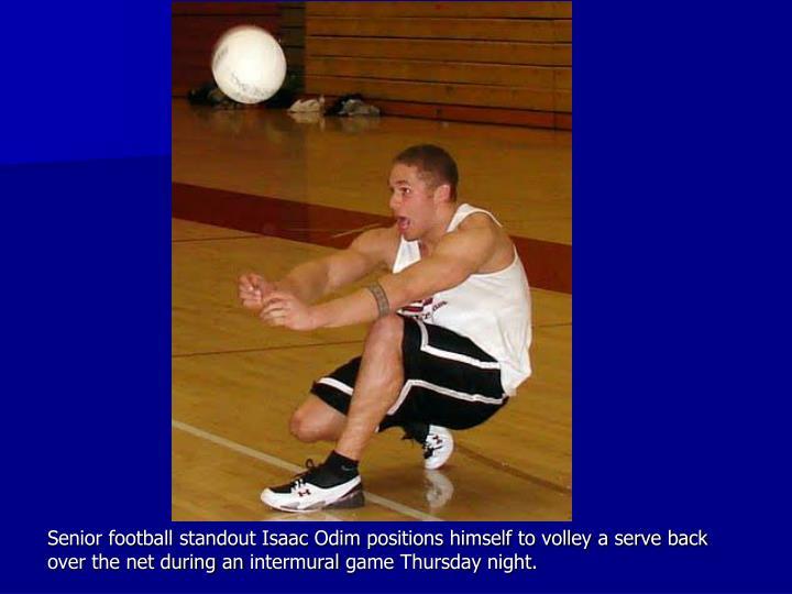 Senior football standout Isaac