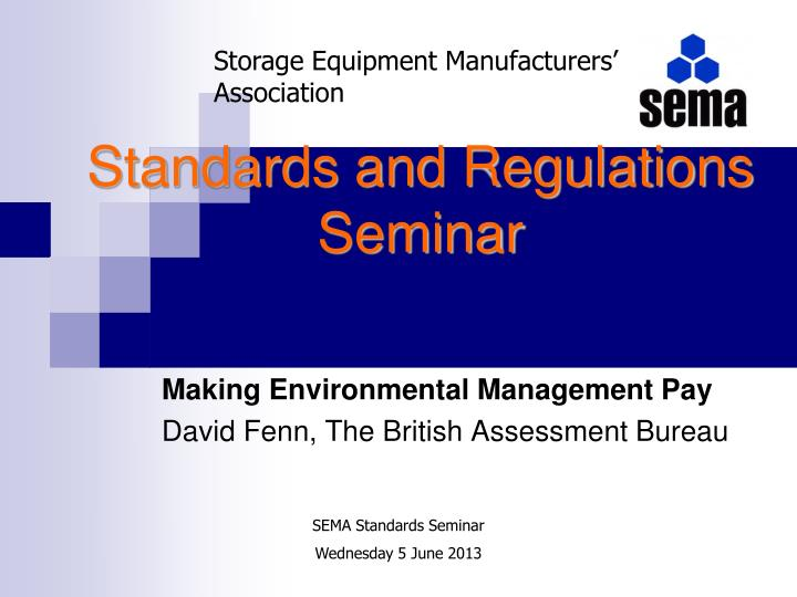 Standards and regulations seminar