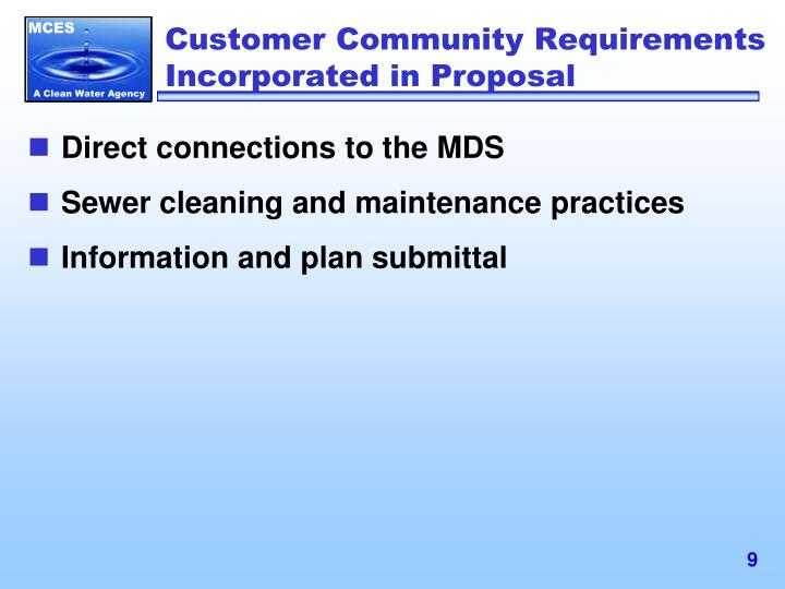 Customer Community Requirements Incorporated in Proposal