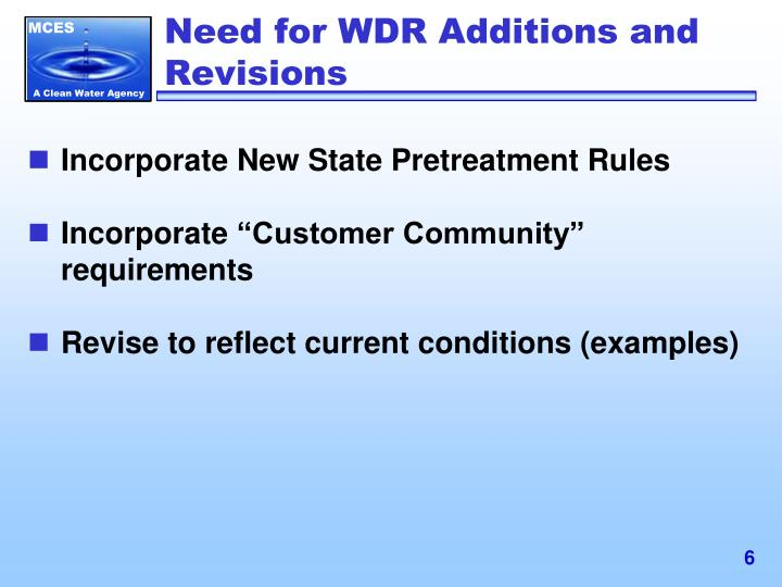 Need for WDR Additions and Revisions