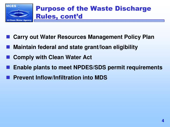 Purpose of the Waste Discharge Rules, cont'd