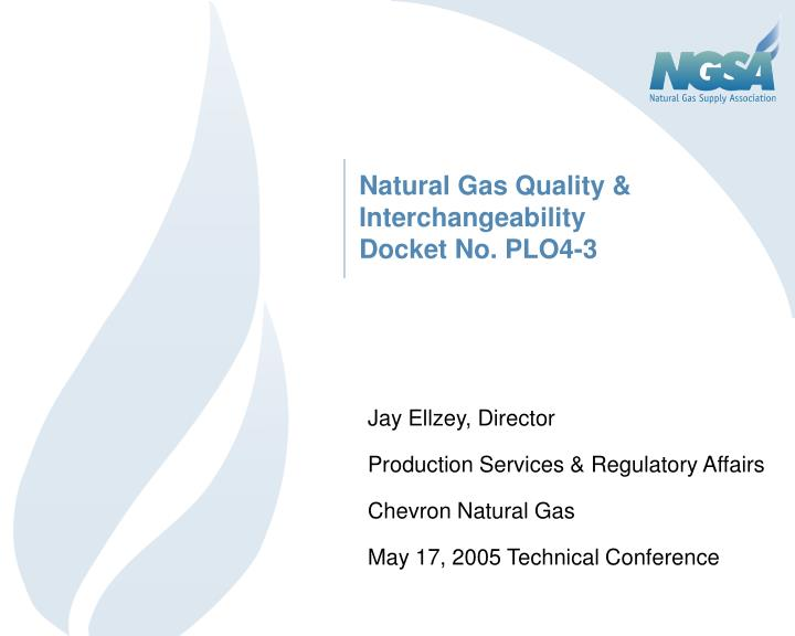 Natural Gas Quality & Interchangeability