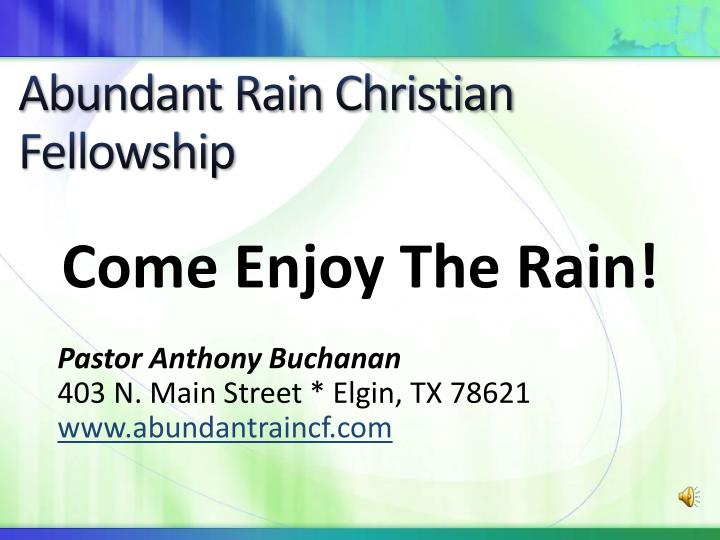 Abundant rain christian fellowship