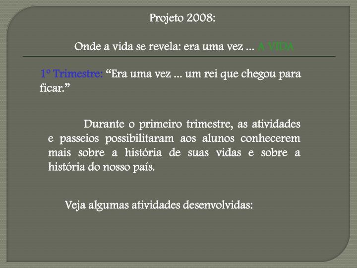 Projeto 2008: