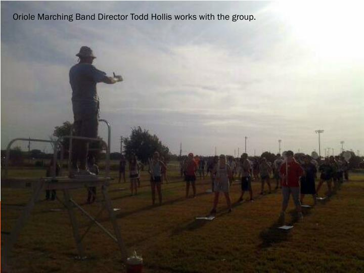 Oriole Marching Band Director Todd Hollis works with the group.
