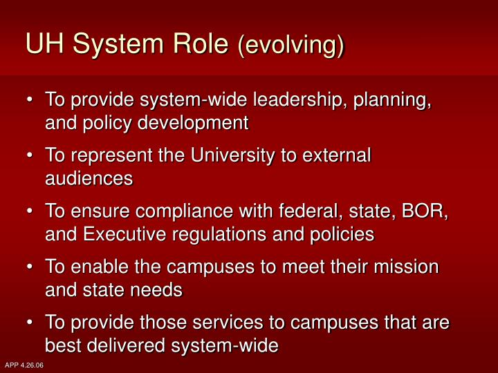 Uh system role evolving
