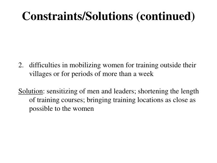 Constraints/Solutions (continued)