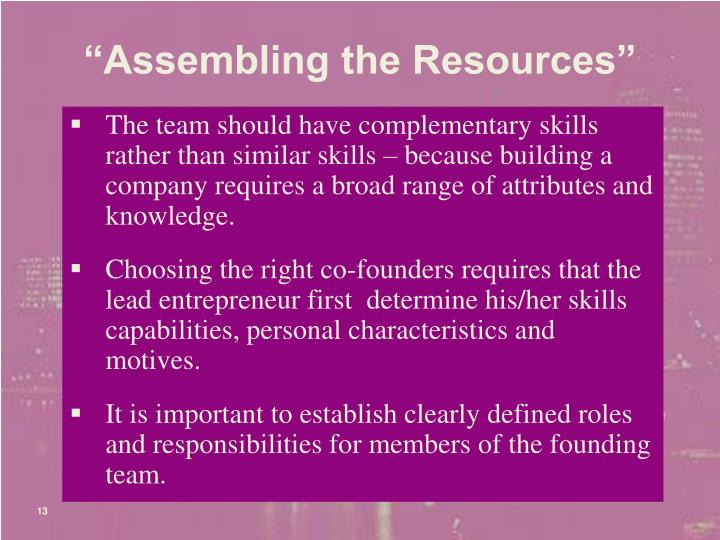 """""""Assembling the Resources"""""""