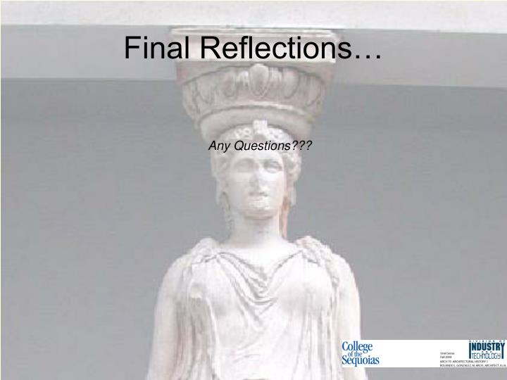 Final Reflections…