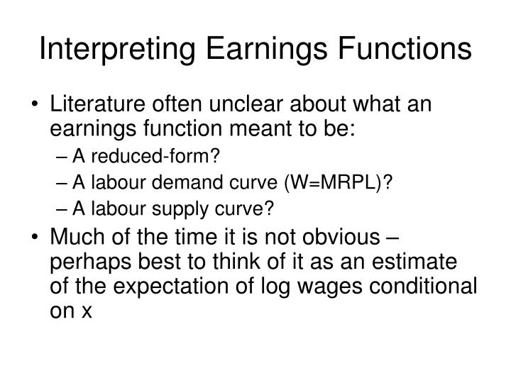 Interpreting Earnings Functions