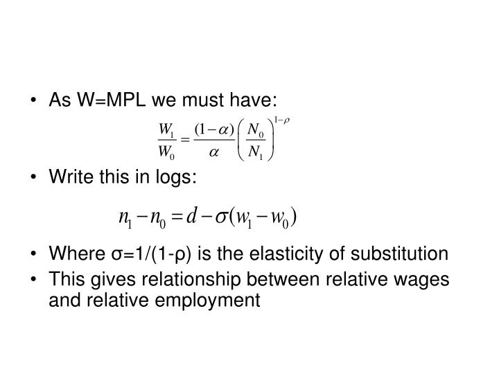 As W=MPL we must have: