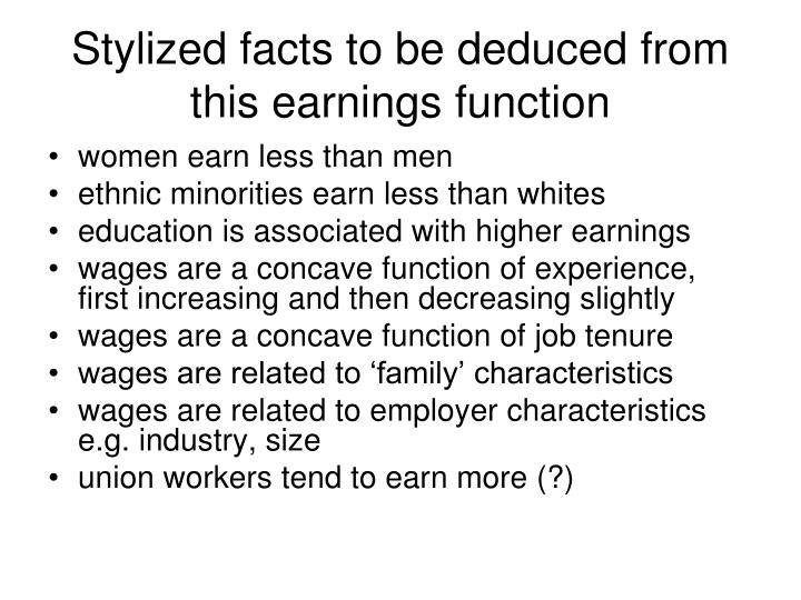 Stylized facts to be deduced from this earnings function