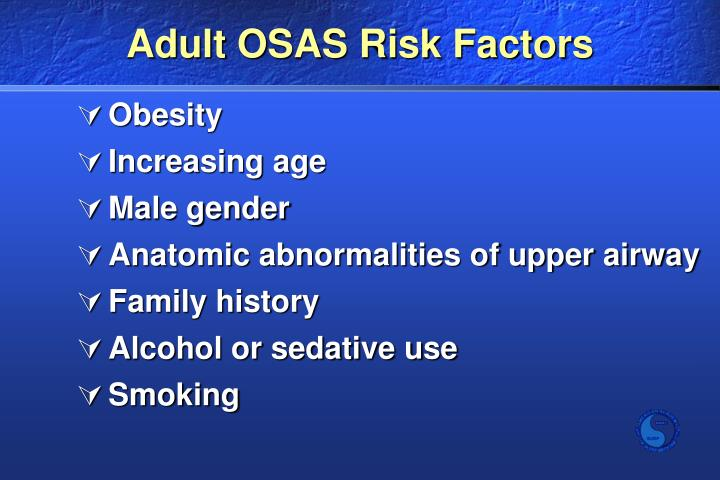 Adult OSAS Risk Factors