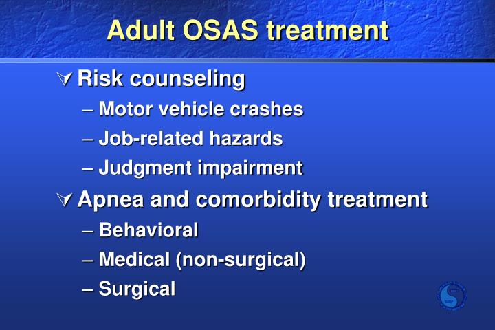 Adult OSAS treatment