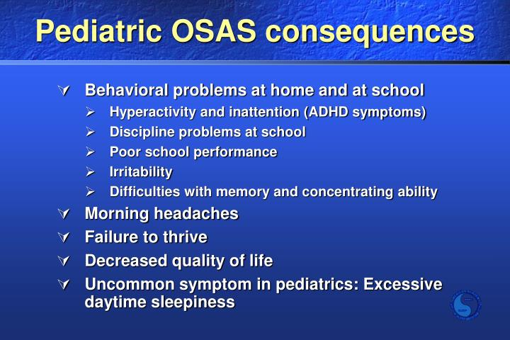 Pediatric OSAS consequences