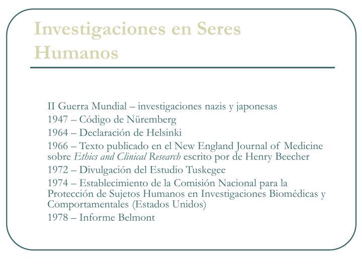 Investigaciones en Seres Humanos