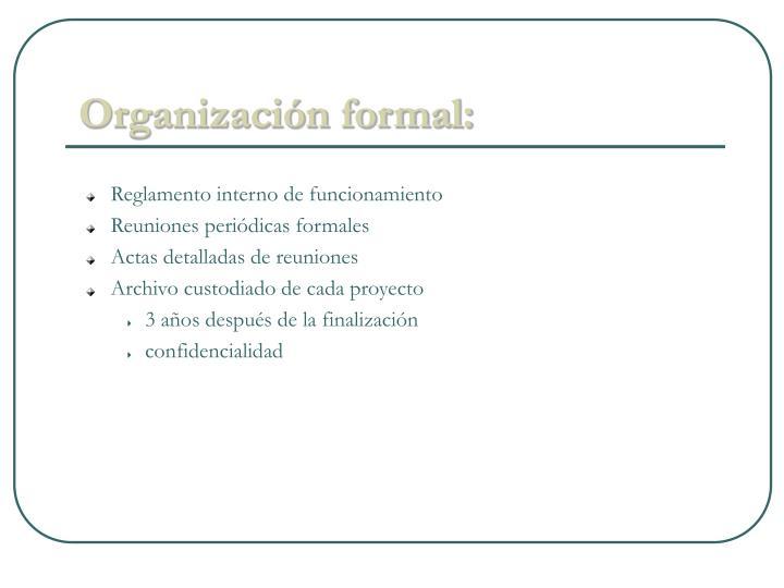 Organización formal: