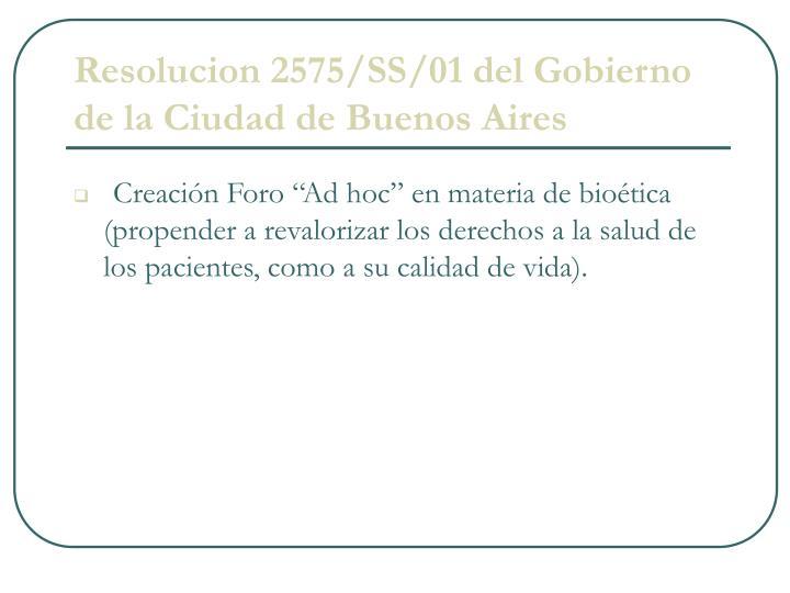 Resolucion 2575/SS/01 del Gobierno de la Ciudad de Buenos Aires