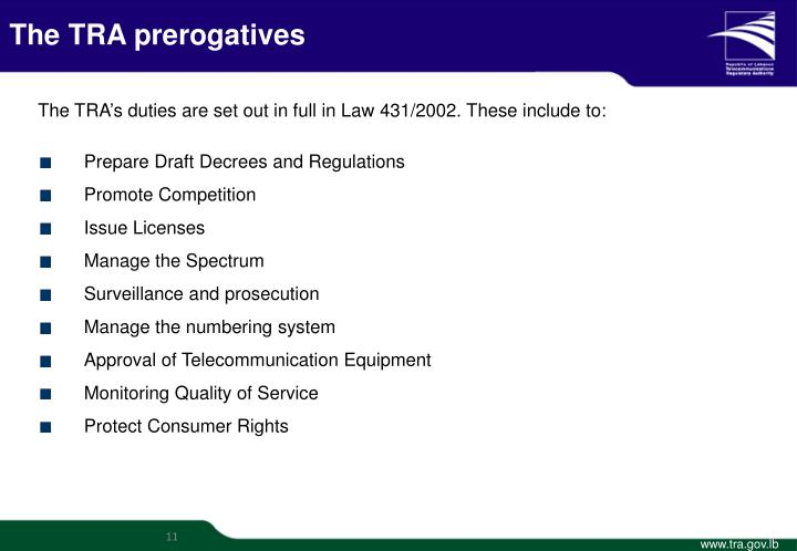 The TRA prerogatives