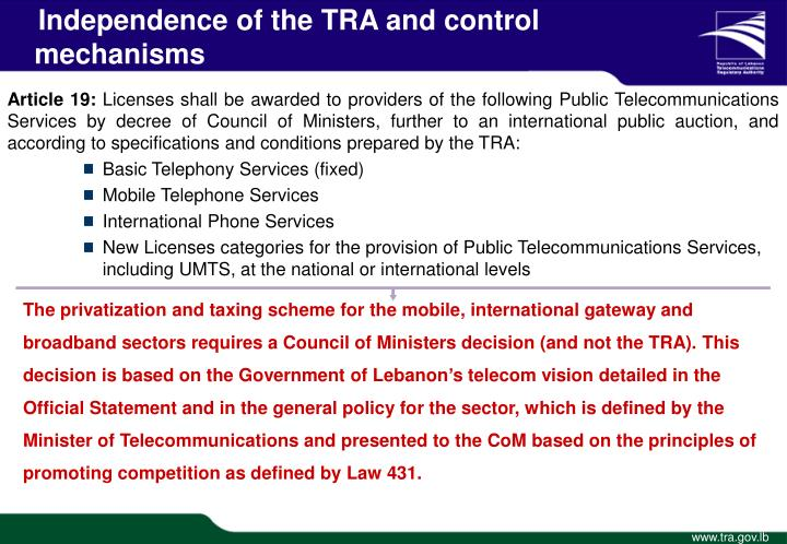 Independence of the TRA and control    mechanisms