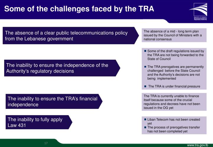 Some of the challenges faced by the TRA