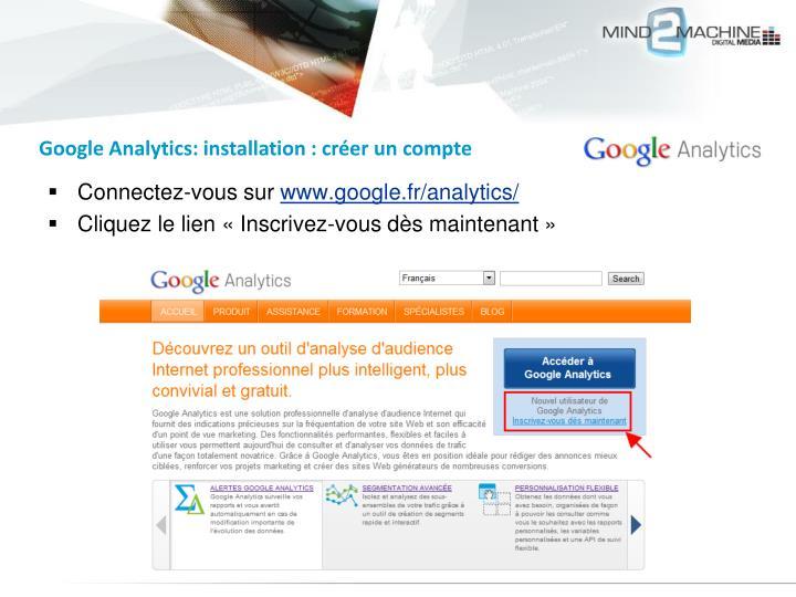 Google Analytics: installation : créer un compte