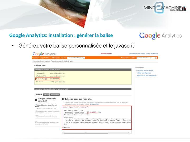 Google Analytics: installation : générer la balise
