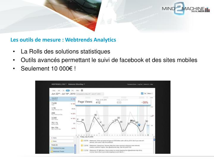 Les outils de mesure : Webtrends Analytics