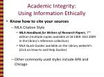academic integrity using information ethically