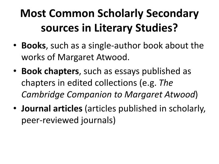 Most Common Scholarly Secondary sources in Literary Studies?